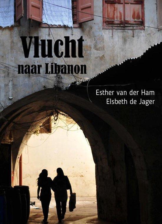Elsbeth de Jager - Vlucht naar Libanon